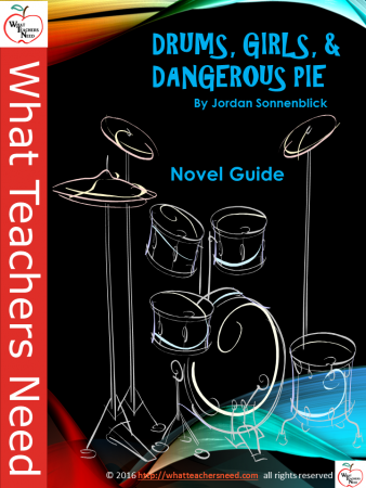 Drums, Girls, & Dangerous Pie Novel Study Guide